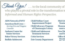 Thank You! . . .to the local community of agencies who played a pivotal role in the transformation to a Trauma-Informed and Human Rights Perspective including AIDS Network of WNY, American Red Cross- Serving Erie and Niagara Counties, Amherst Center for Senior Services, Baker Victory Services, Child Welfare Court Improvement Project, Child Advocacy Program of Chautauqua County, Child and Adolescent Treatment Services, Crisis Services.
